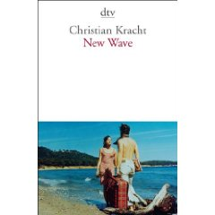 Christian Kracht: &quot;New Wave - Ein Kompendium 1999-2006&quot;