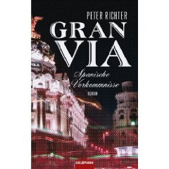 "Peter Richter: ""Gran Via"""
